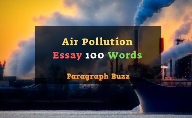 100 Words Essay on Air Pollution