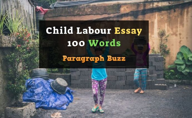 100 Words Essay on Child Labour