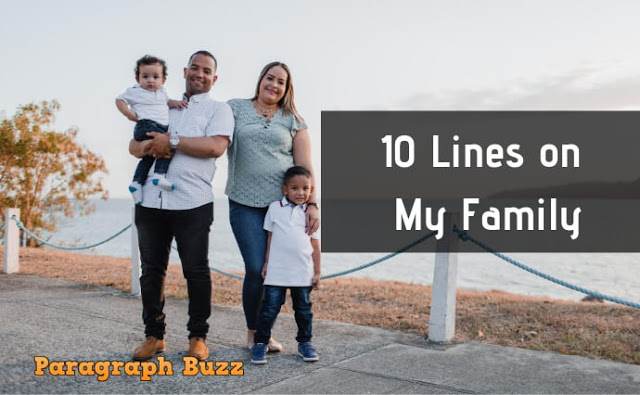 10 Lines on My Family in English