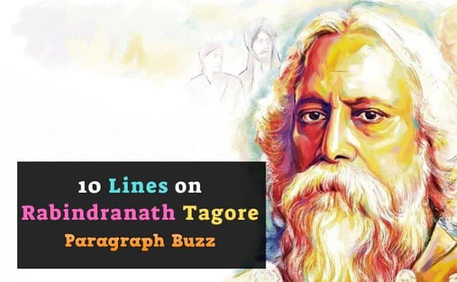 10 Lines on Rabindranath Tagore in English
