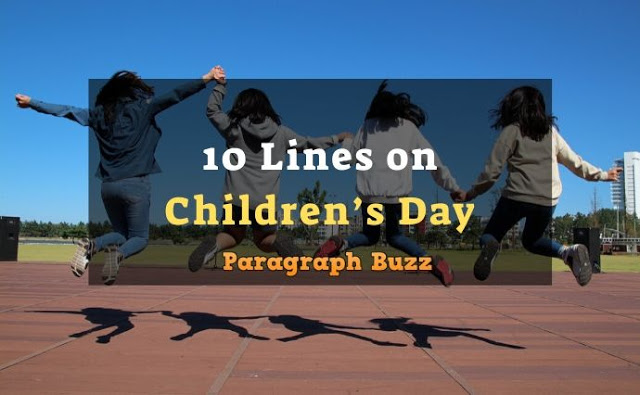 10 Lines on Children's Day in English