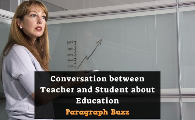 Conversation between Teacher and Student about Education