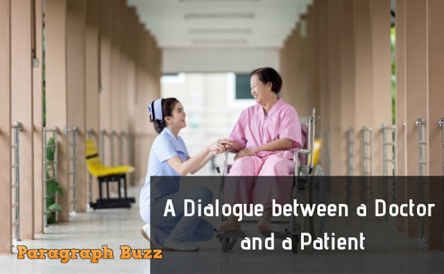A Dialogue between a Doctor and a Patient