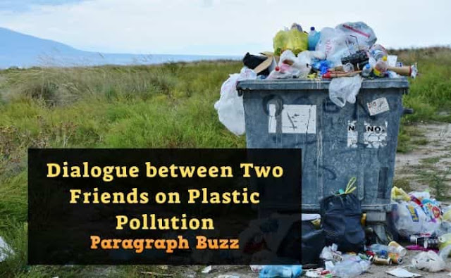 Dialogue between Two Friends on Plastic Pollution