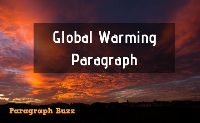 Paragraph on Global Warming