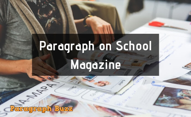 Paragraph on School Magazine for Children
