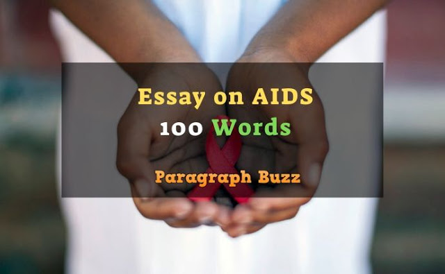 Essay on AIDS in 100 Words