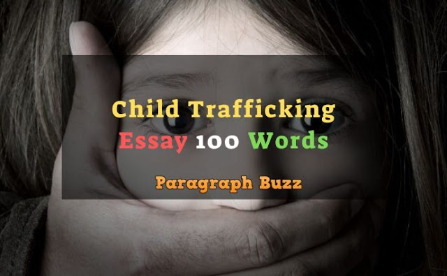 Essay on Child Trafficking in 100 Words