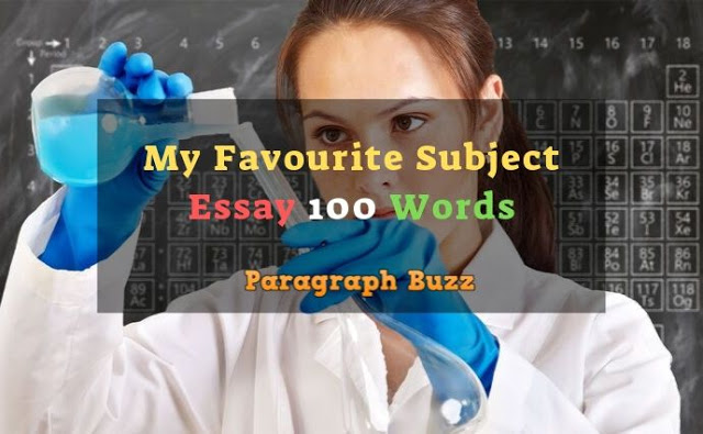My Favourite Subject Essay 100 Words